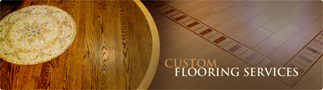 Custom Flooring Services